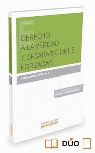 DERECHO A LA VERDAD Y DESAPARICIONES FORZADAS (PAPEL + E-BOOK) (INCLUYE LIBRO ELECTRONICO)