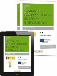 GESTIÓN DE RECURSOS HDRICOS EN ESPAÑA E IBEROAMÉRICA (PAPEL + E-BOOK)