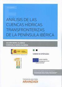 ANÁLISIS DE LAS CUENCAS HDRICAS TRANSFRONTERIZAS DE LA PENNSULA IBÉRICA (PAPEL + E-BOOK)