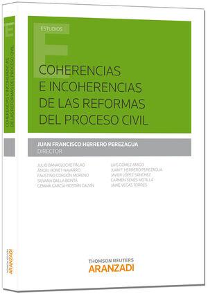 COHERENCIAS E INCOHERENCIAS DE LAS REFORMAS DEL PROCESO CIVIL