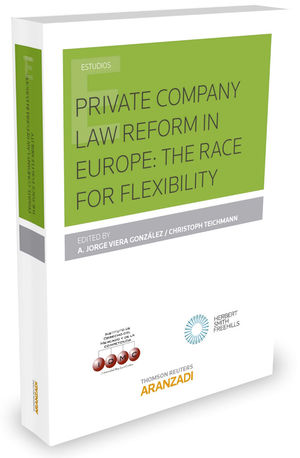 PRIVATE COMPANY LAW REFORM IN EUROPE: THE RACE FOR FLEXIBILITY