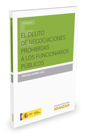 EL DELITO DE NEGOCIACIONES PROHIBIDAS A LOS FUNCIONARIOS PÚBLICOS
