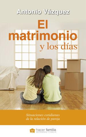 EL MATRIMONIO Y LOS DÍAS