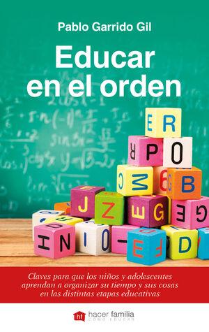 EDUCAR EN EL ORDEN