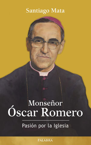 MONSEÑOR ÓSCAR ROMERO