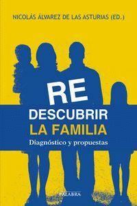 REDESCUBRIR LA FAMILIA (DIGITAL) DIAGNÓSTICO Y PROPUESTAS