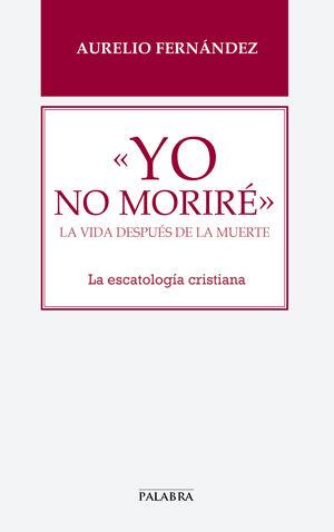 «YO NO MORIRÉ»