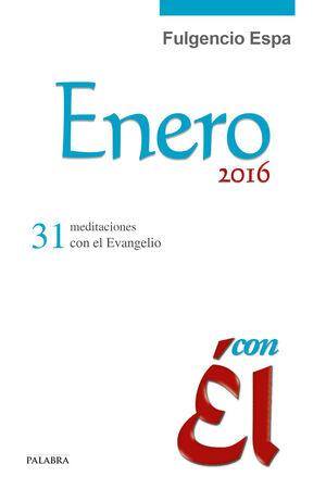 ENERO 2016, CON ÉL