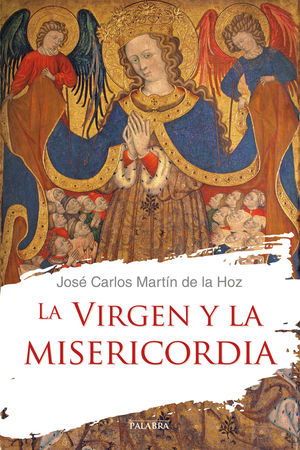 LA VIRGEN Y LA MISERICORDIA