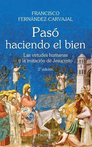 PASÓ HACIENDO EL BIEN