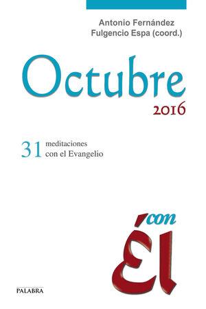 OCTUBRE 2016, CON ÉL