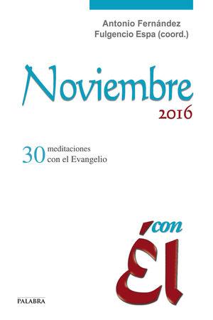 NOVIEMBRE 2016, CON ÉL