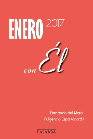 ENERO 2017, CON ÉL