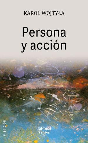 PERSONA Y ACCIÓN