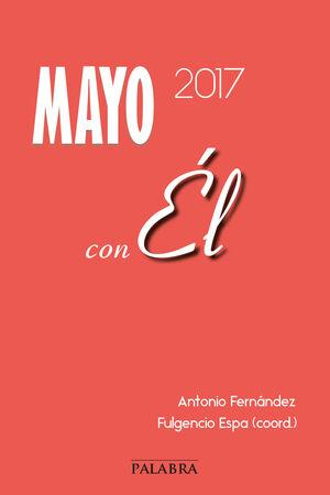 MAYO 2017, CON ÉL