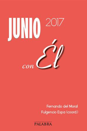 JUNIO 2017, CON ÉL