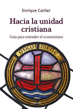 HACIA LA UNIDAD CRISTIANA