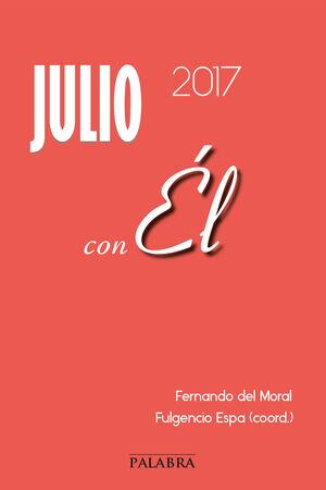 JULIO 2017, CON ÉL
