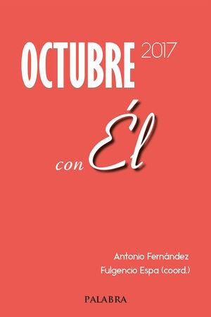 OCTUBRE 2017, CON ÉL