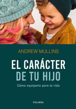 EL CARÁCTER DE TU HIJO