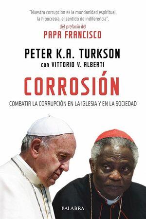 CORROSION COMBATIR LA CORRUPCION EN LA IGLESIA Y EN LA SOCIEDAD