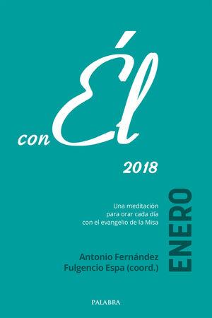 ENERO 2018, CON ÉL