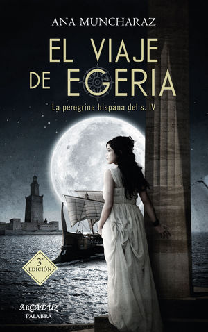 EL VIAJE DE EGERIA