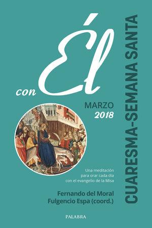 CUARESMA-SEMANA SANTA 2018, CON ÉL