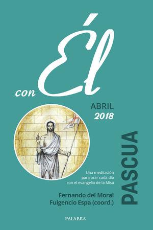 PASCUA 2018, CON ÉL