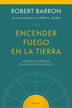 ENCENDER FUEGO EN LA TIERRA