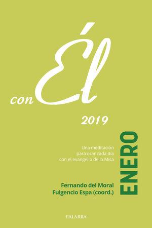 ENERO 2019, CON ÉL