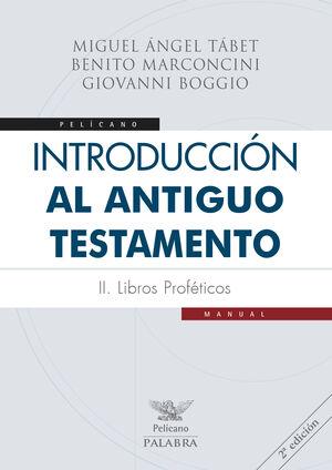 INTRODUCCIÓN AL ANTIGUO TESTAMENTO II
