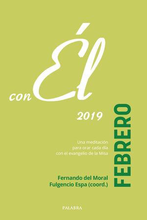 FEBRERO 2019, CON ÉL