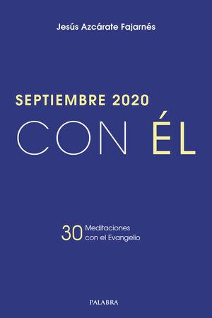 SEPTIEMBRE 2020, CON ÉL