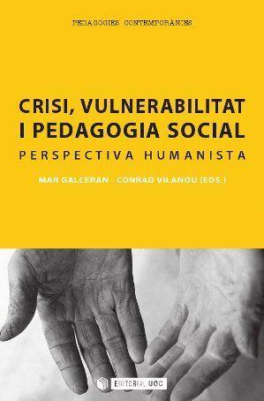 CRISI, VULNERABILITAT I PEDAGOGIA SOCIAL