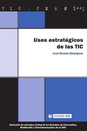 USOS ESTRATÉGICOS DE LAS TIC