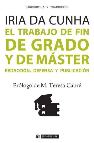 EL TRABAJO DE FIN DE GRADO Y DE MÁSTER