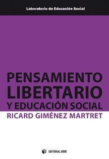 PENSAMIENTO LIBERTARIO Y EDUCACIÓN SOCIAL