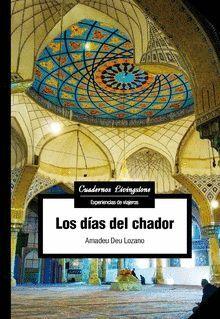 LOS DÍAS DEL CHADOR