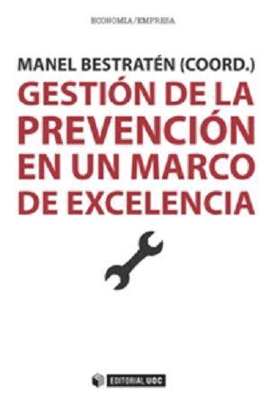 GESTIÓN DE LA PREVENCIÓN EN UN MARCO DE EXCELENCIA