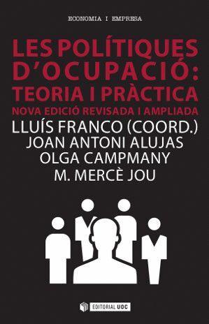 LES POLÍTIQUES D'OCUPACIÓ: TEORIA I PRÀCTICA