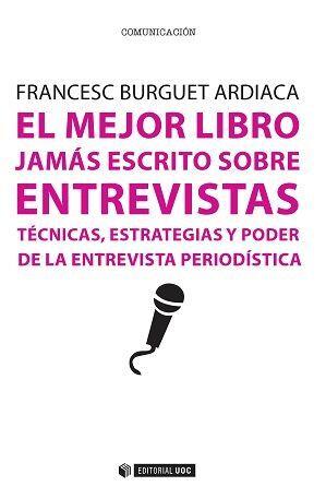 EL MEJOR LIBRO JAMÁS ESCRITO SOBRE ENTREVISTAS