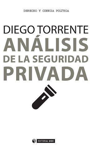 ANÁLISIS DE LA SEGURIDAD PRIVADA