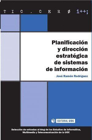 PLANIFICACIÓN Y DIRECCIÓN ESTRATÉGICA DE SISTEMAS DE INFORMACIÓN