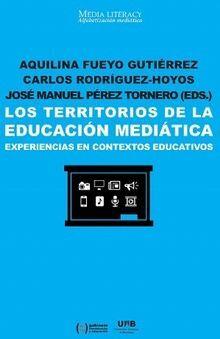 LOS TERRITORIOS DE LA EDUCACIÓN MEDIÁTICA