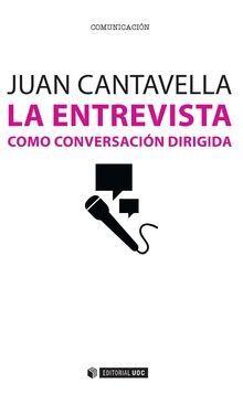 LA ENTREVISTA COMO CONVERSACIÓN DIRIGIDA