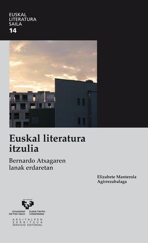 EUSKAL LITERATURA ITZULIA