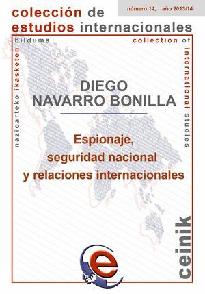 ESPIONAJE, SEGURIDAD NACIONAL Y RELACIONES INTERNACIONALES