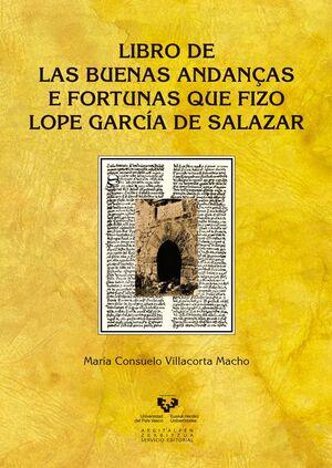 LIBRO DE LAS BUENAS ANDANÇAS E FORTUNAS QUE FIZO LOPE GARCÍA DE SALAZAR