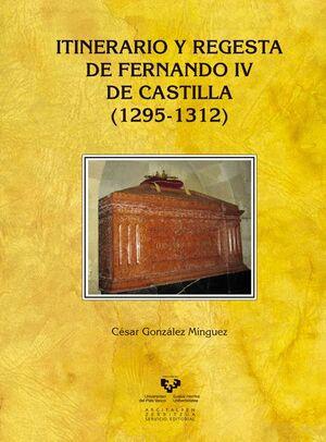 ITINERARIO Y REGESTA DE FERNANDO IV DE CASTILLA (1295-1312)